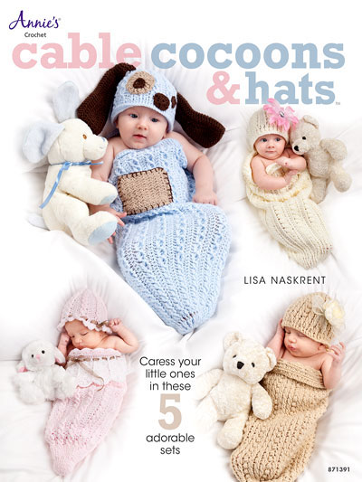 Cable Cocoons And Hats Crochet Book